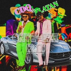 Cdq - Onye Eze 2.0 (Remix) ft. Zlatan
